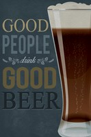 Good People Good Beer Fine Art Print