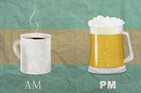 AM Coffee PM Beer by Lantern Press - various sizes
