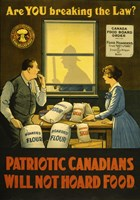 Canadians Will Not Hoard Food Fine Art Print