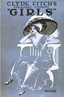 """Clyde Fitch's Greatest Comedy, """"""""Girls"""""""" Miss Kate by Print Collection - various sizes, FulcrumGallery.com brand"""