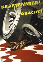 Kraftfahrer! Obacht! by Print Collection - various sizes