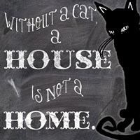 Without A Cat Fine Art Print