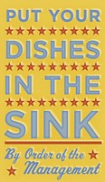 Put Your Dishes In The Sink Framed Print