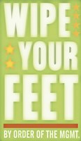 Wipe Your Feet by John W. Golden - various sizes, FulcrumGallery.com brand