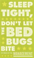 Sleep Tight, Don't Let the Bedbugs Bite (green & white) by John W. Golden - various sizes