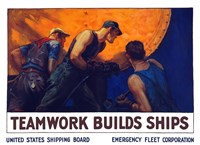 Teamwork Builds Ships by John Parrot - various sizes