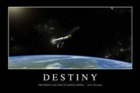 Destiny: Inspirational Quote and Motivational Poster Fine Art Print
