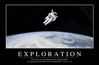 Exploration: Inspirational Quote and Motivational Poster Fine Art Print