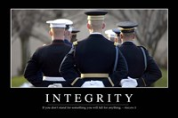 Integrity: Inspirational Quote and Motivational Poster Fine Art Print