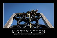 Motivation: Inspirational Quote and Motivational Poster Fine Art Print