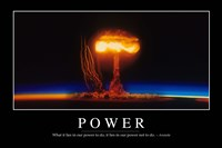 Power: Inspirational Quote and Motivational Poster - various sizes