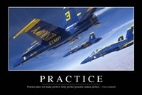 Practice: Inspirational Quote and Motivational Poster - various sizes