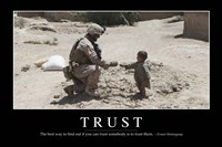 Trust: Inspirational Quote and Motivational Poster Fine Art Print