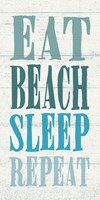 Eat, Beach, Sleep, Repeat Fine Art Print