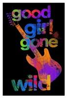 Good Girls Gone Wild Fine Art Print