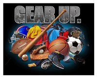 Gear Up Sports Fine Art Print