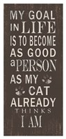 My Goal - Cats Framed Print