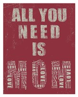 All You Need Is Mom Fine Art Print