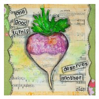 One Good Turnip Fine Art Print