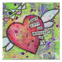 "Love Gives Us Permission by Denise Braun - 26"" x 26"""