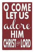 "Let Us Adore Him by Erin Deranja - 17"" x 26"""