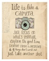 Life Is Like a Camera Fine Art Print