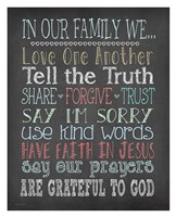 Faith Family Rules Fine Art Print