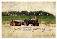 Faith Family Farming Framed Print