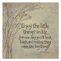Enjoy the Little Things Fine Art Print