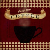 Coffee Red Always Fresh by Beth Albert - various sizes
