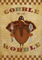 Gobble Wobble Fine Art Print