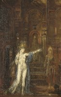 Salome Dancing, 1876 by Gustave Moreau, 1876 - various sizes
