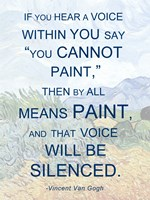 If You Hear a Voice - Van Gogh Quote by Quote Master - various sizes