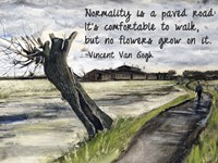 Normality - Van Gogh Quote 1 by Quote Master - various sizes