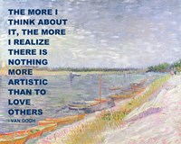 Love Others -Van Gogh Quote by Quote Master - various sizes