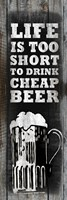 Cheap Beer Fine Art Print