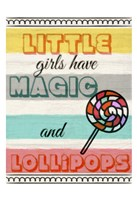 Little Girls Have Magic Fine Art Print