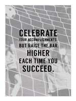 Celebrate What You've Accomplished Fine Art Print