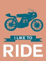 I Like to Ride 12 Fine Art Print