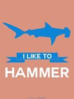 I Like to Hammer 3 Fine Art Print