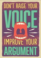 Improve Your Argument Fine Art Print