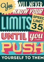 Push Yourself To Your Limits Fine Art Print