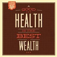 Health is Wealth Fine Art Print