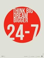 Think Big Dream Bigger Fine Art Print