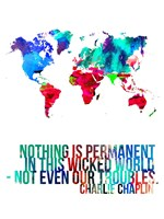 World Map Quote Charlie Chaplin Fine Art Print