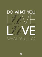 Do What You Love Love What You Do 11 Fine Art Print