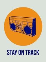 Stay On Track BoomBox 1 Fine Art Print