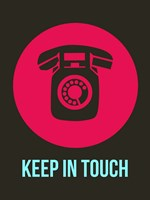 Keep In Touch 2 Fine Art Print