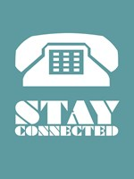 Stay Connected 4 Fine Art Print