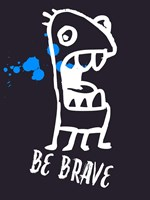 Be Brave 2 Fine Art Print